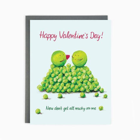 Now Don't Get All Mushy On Me Valentine's Card