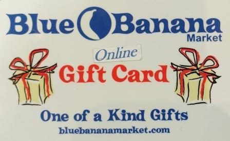 "Blue Banana Market Online Gift Card image. Text at bottom of a card says ""One of a Kind Gifts."""