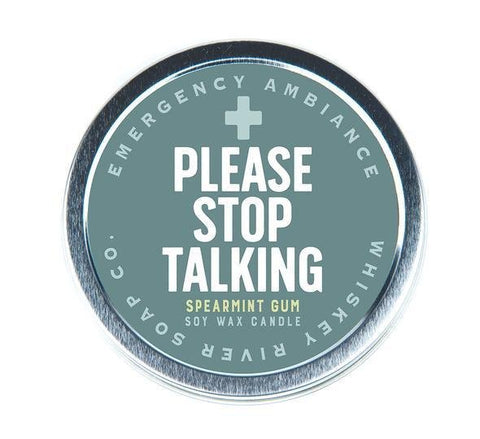 Please Stop Talking Ambiance Candle