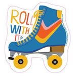 Roll With It Roller Skate Big Sticker