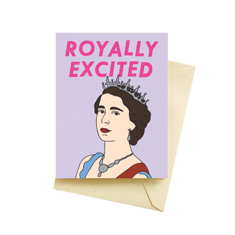Royally Excited Birthday Card