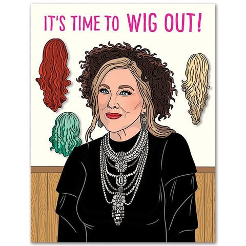 Schitt's Creek Moira It's Time to Wig Out Birthday Card