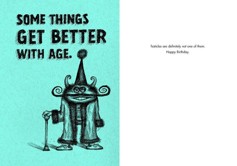 "Front and inside of card. Front features illustration of horned creature in a robe with fuzzy trim with a long curled moustache, wearing a party hat and leaning on a cane. Text at top of card reads ""Some Things Get Better With Age."""