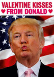 Valentine Kisses From Trump Card