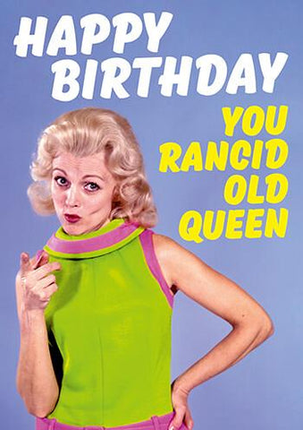 "Front of card showing a platinum blonde woman in a retro lime green and pink outfit, pointing to the onlooker. White text at top of card reads ""Happy Birthday,"" followed by yellow text to the right of the woman, ""You Rancid Old Queen."" Light blue background."