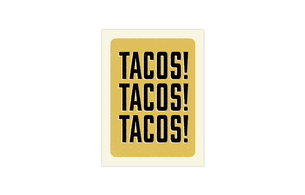 TACOS! TACOS! TACOS! by Aesthetic Apparatus