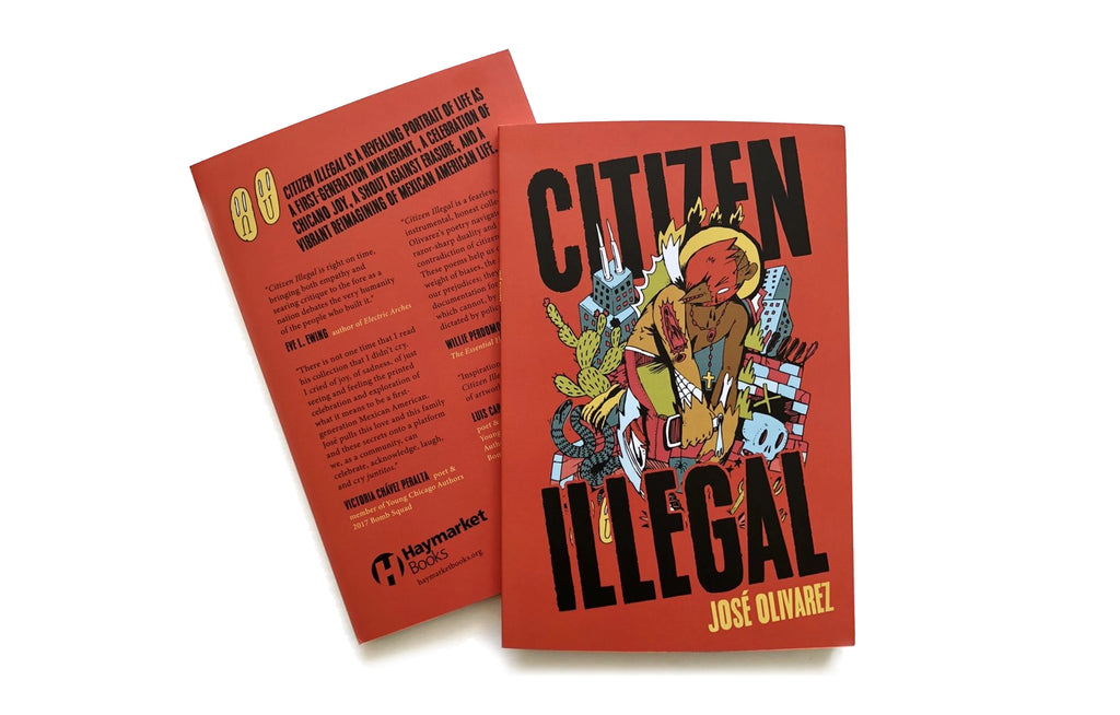 Citizen Illegal Book by Jose Olivarez