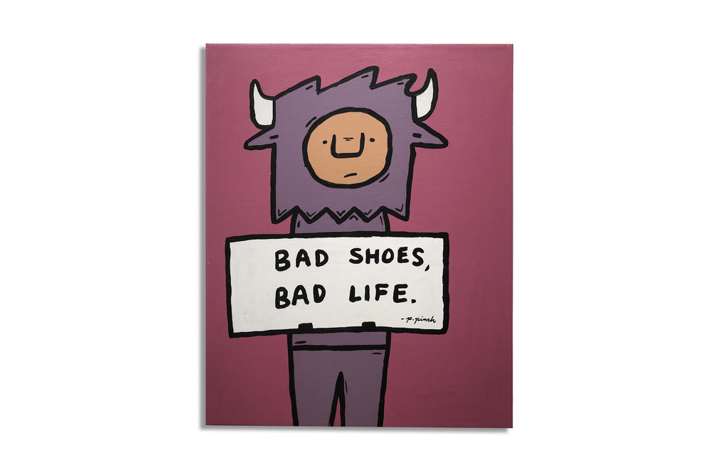 Bad Shoes, Bad Life by Penny Pinch