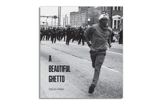 A Beautiful Ghetto Book by Devin Allen