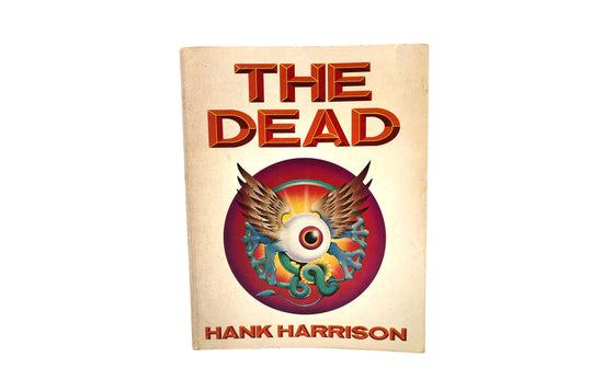 The Dead By Hank Harrison