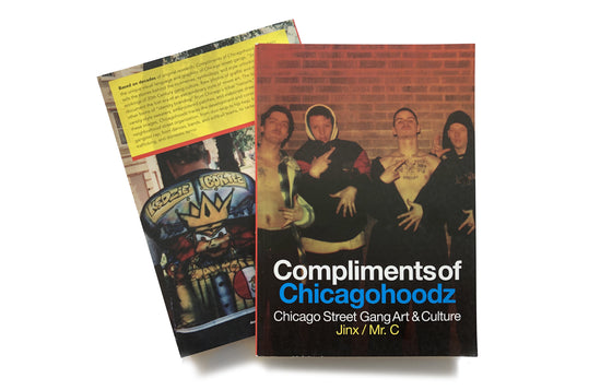 Compliments of Chicagohoodz by Jinx/ Mr. C