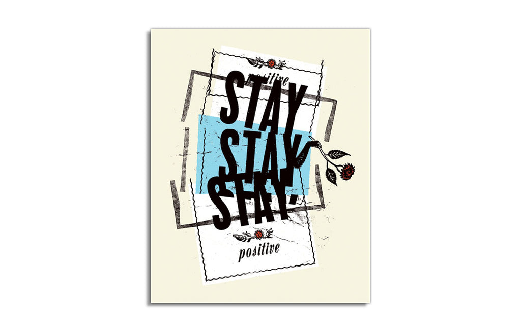 Stay Positive by Aesthetic Apparatus