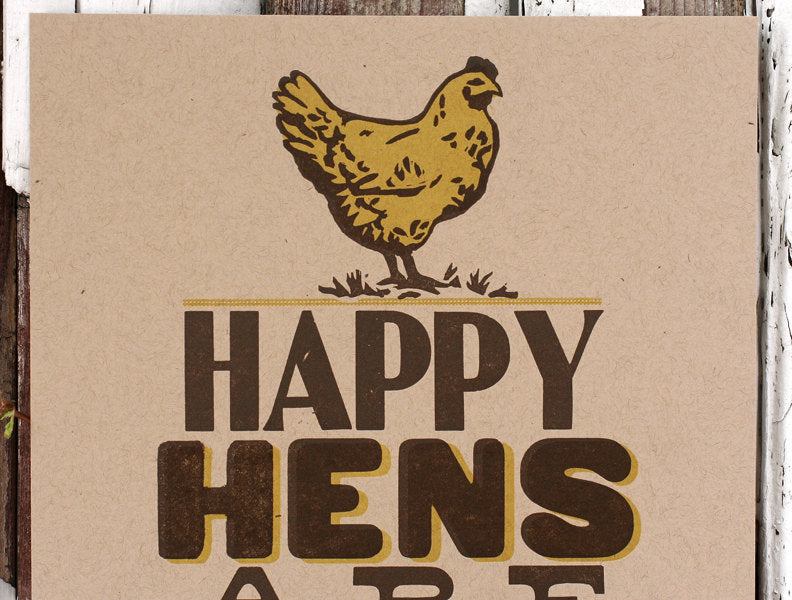Happy Hens Are Tastier by Starshaped Press