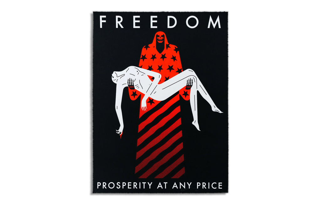 Freedom/ Prosperity at Any Price [Black] by Cleon Peterson
