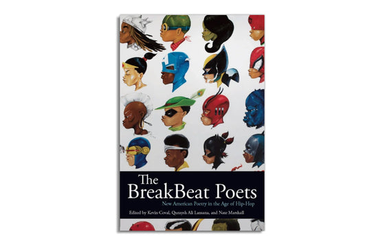 The Breakbeat Poets Book by Kevin Coval, Quaysh Ali Lansana and Nate Marshall