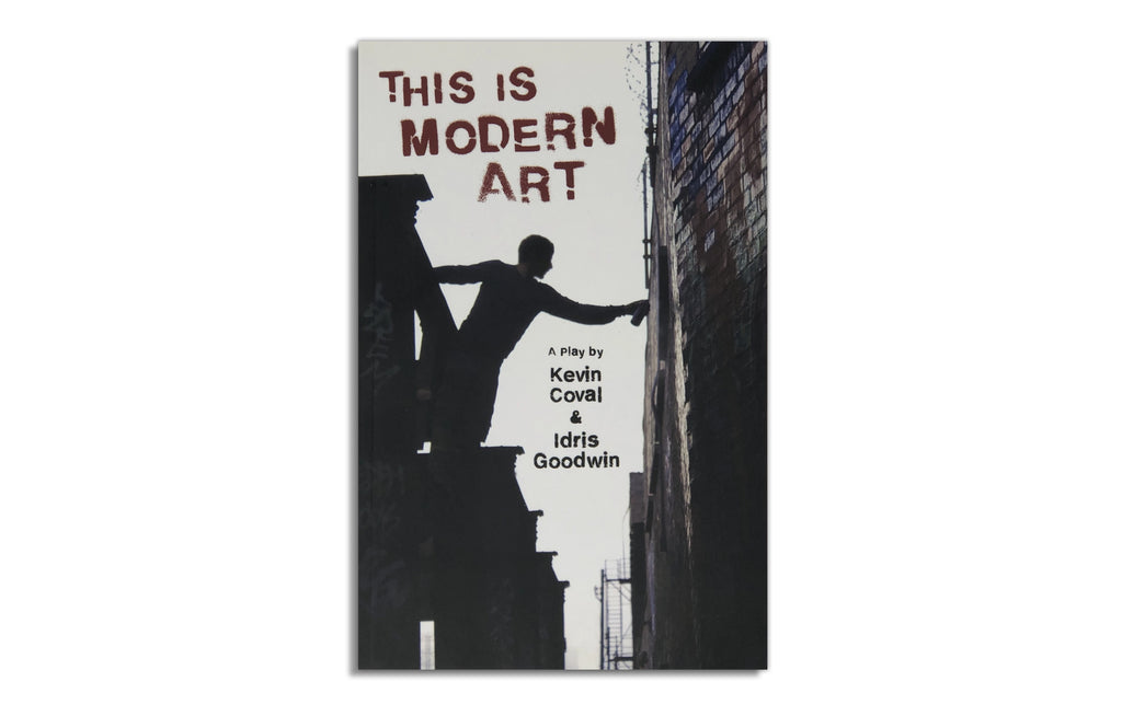 This is Modern Art Book by Kevin Coval & Idris Goodwin