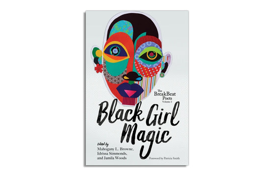 The Breakbeat Poets Vol.2 Black Girl Magic