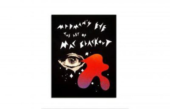 Madman's Eye | The Art of Mac Blackout Book