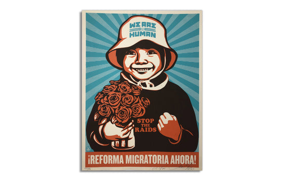 Immigration Reform Now! by Shepard Fairey x Ernesto Yerena