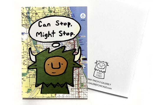 Notecard [Can Stop...] by Penny Pinch