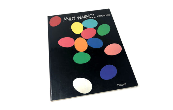 Andy Warhol Abstracts by Thomas Kellein