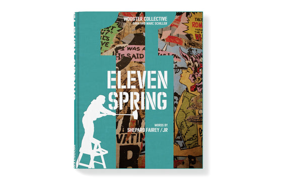 Eleven Spring by Wooster Collective