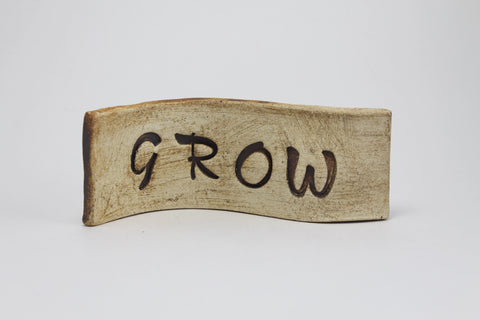 """Grow"" Standing Desk Sign"