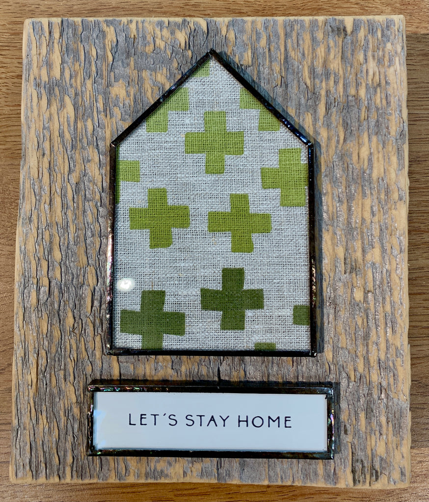 "Wooden ""Let's Stay Home"" Sign"