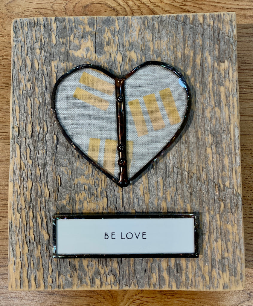 "Wooden ""Be Love"" Sign"