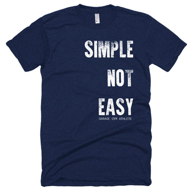 Simple, Not Easy T-shirt