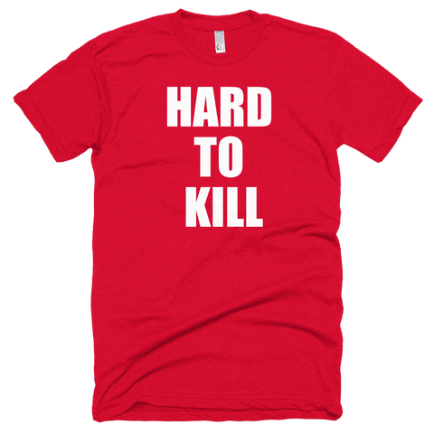 The Hard to Kill Shirt