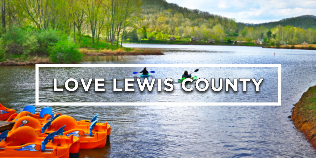 Lewis County: Where Memories are Made