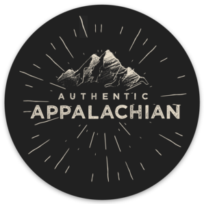 Authentic Appalachian Sticker - Loving West Virginia (LovingWV)