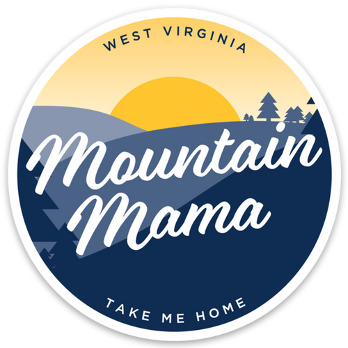 Take Me Home - Mountain Mama Sticker - Loving West Virginia (LovingWV)