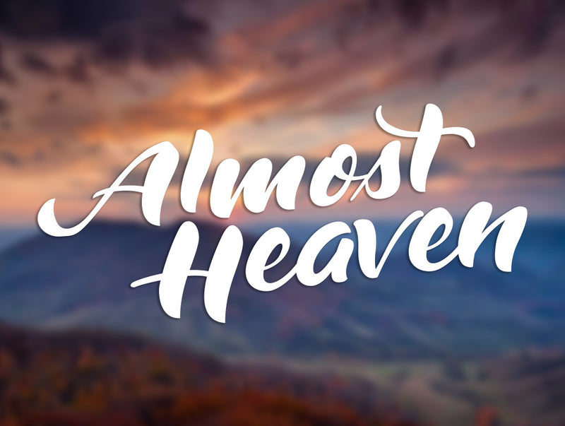 Almost Heaven Decal - Loving West Virginia (LovingWV)