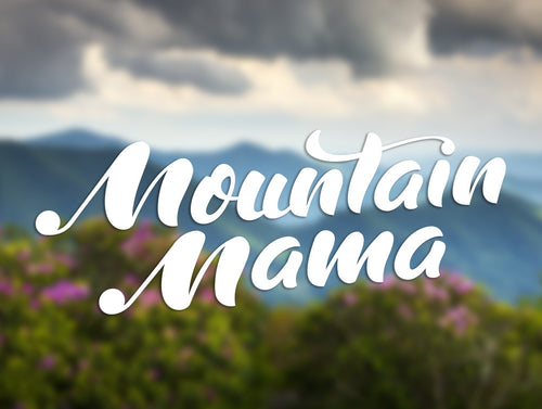 Mountain Mama Decal - Loving West Virginia (LovingWV)