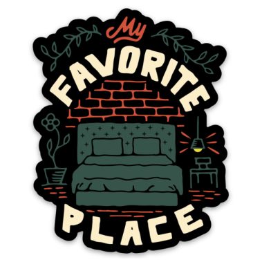 My Favorite Place - Sticker