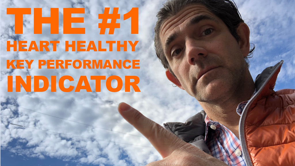 The #1 Heart Healthy Key Performance Indicator