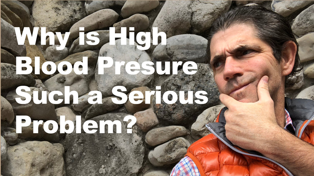 Why is High Blood Pressure Such a Big Problem?