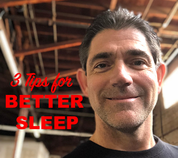 3 Tips for a Better Nights Sleep