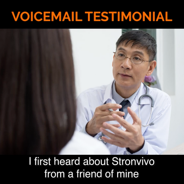 I was introduced to Stronvivo thru my doctor