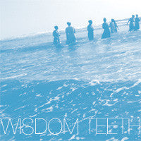 Wisdom Teeth - S/T CDEP (RID-010)