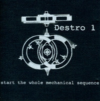 Destro 1 - Start The Whole Mechanical Sequence CD (RID-001)