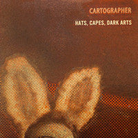 Cartographer - Hats, Capes, Dark Arts CD (RID-022)
