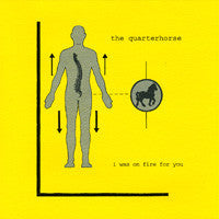 The Quarterhorse - I Was On Fire For You CD (RID-002)
