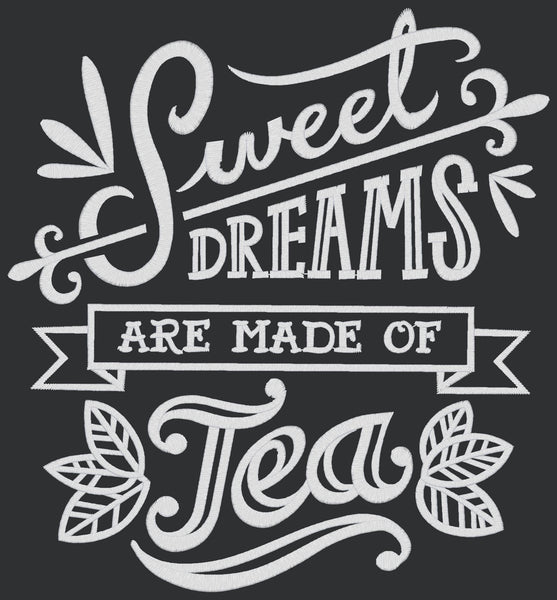 Chalkboard - Sweet Dreams Tea