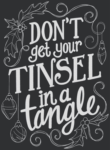 Chalkboard - Don't Get Your Tinsel