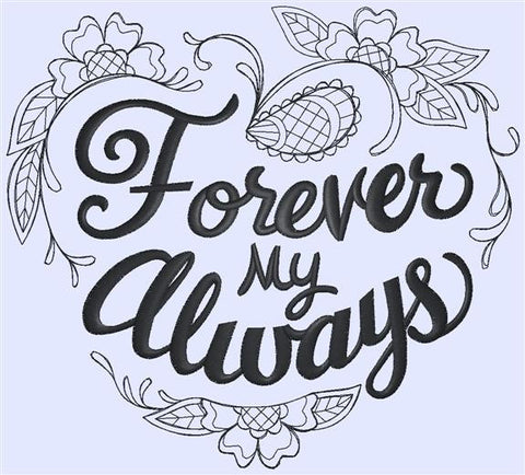 Designs - Forever My Always