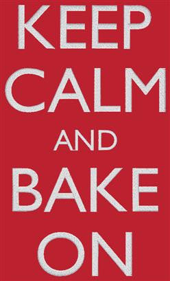 Keep Calm and Bake One