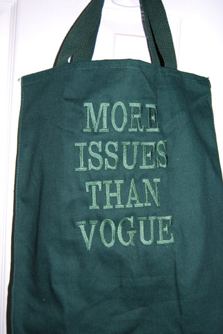 Totes ~  More Issues Than Vogue